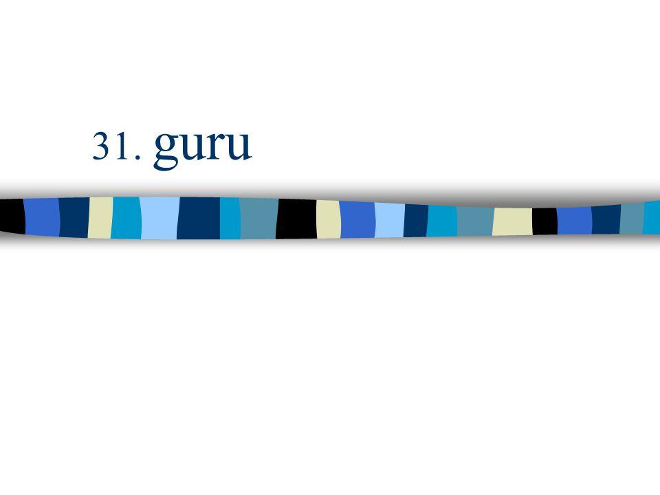 31. guru