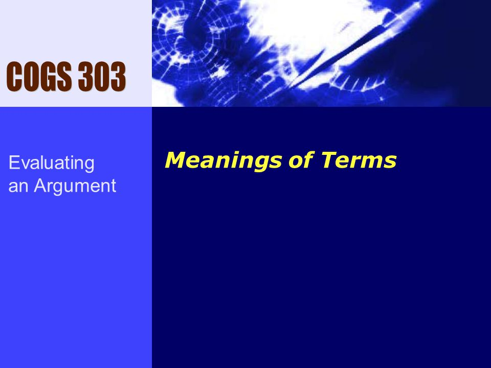 Meanings of Terms Evaluating an Argument
