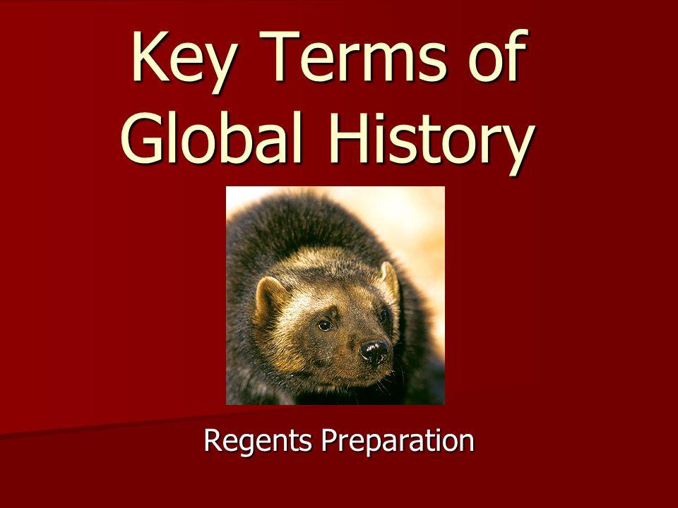 Key Terms of Global History Regents Preparation