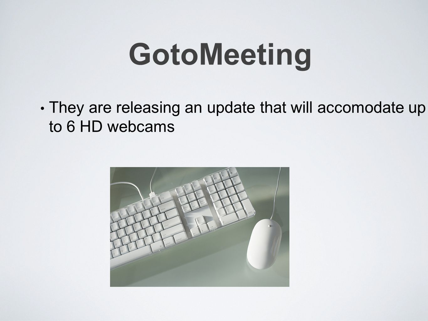 GotoMeeting They are releasing an update that will accomodate up to 6 HD webcams
