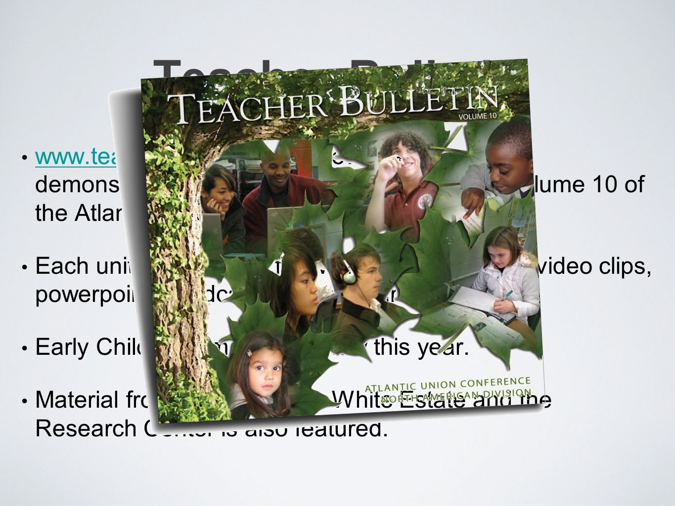 Teacher Bulletin www.teacherbulletin.org is now ready and was demonstrated by Martha Ban, editor.