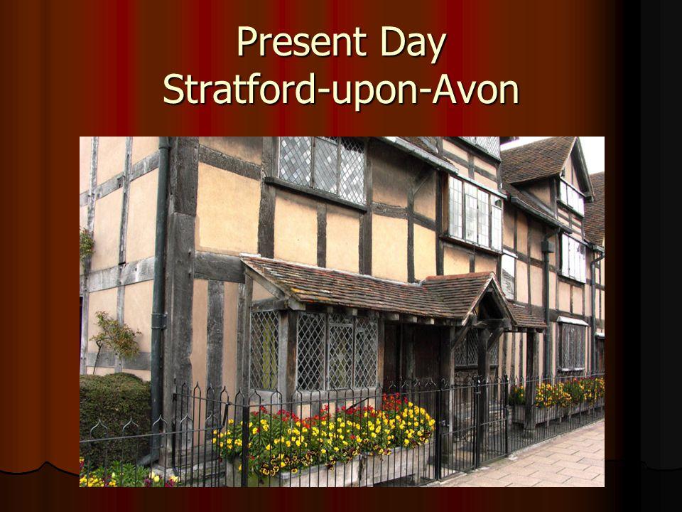 Present Day Stratford-upon-Avon