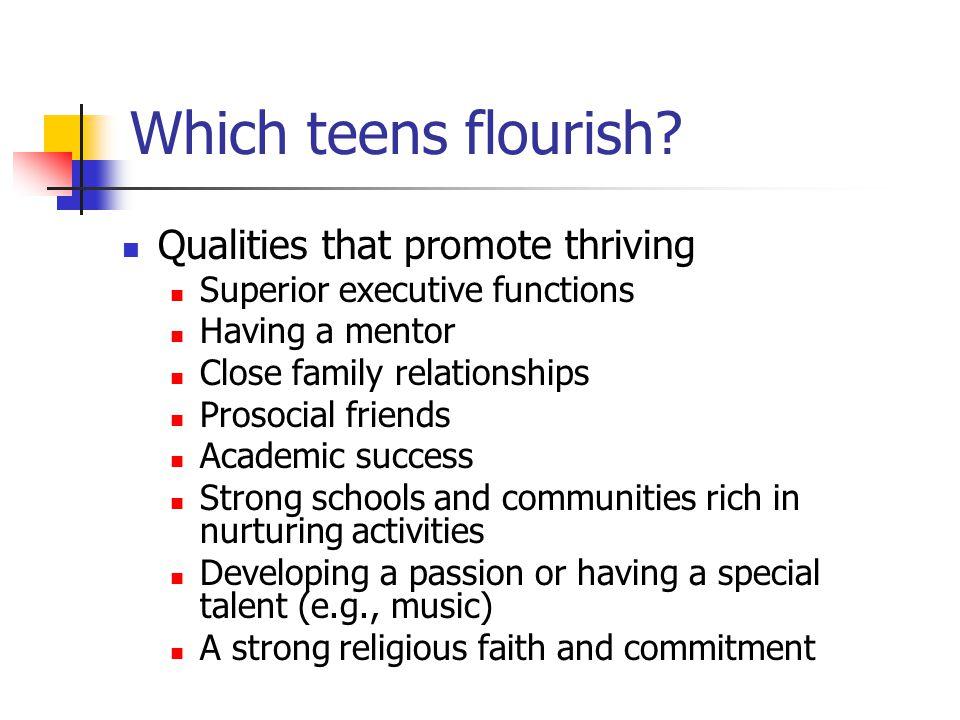 Which teens flourish.