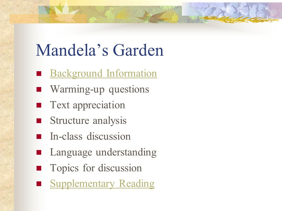 Topics for discussion What do you think made Mandela such a remarkable person.