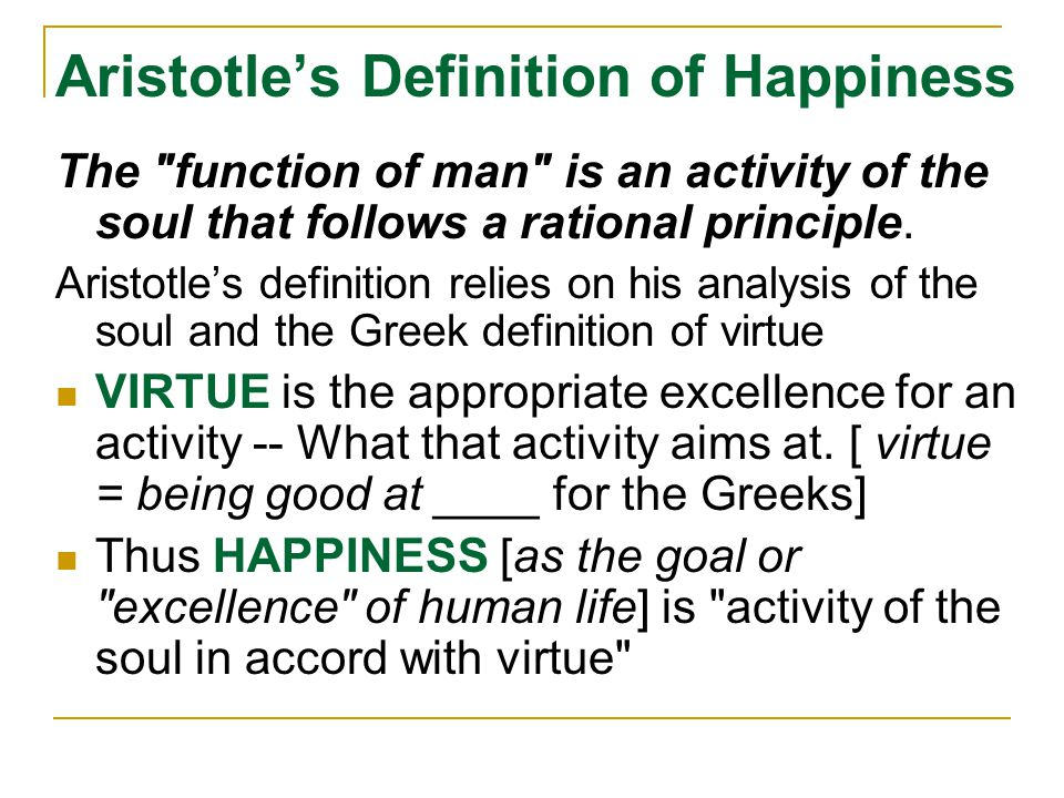 Aristotle's Definition of Happiness The
