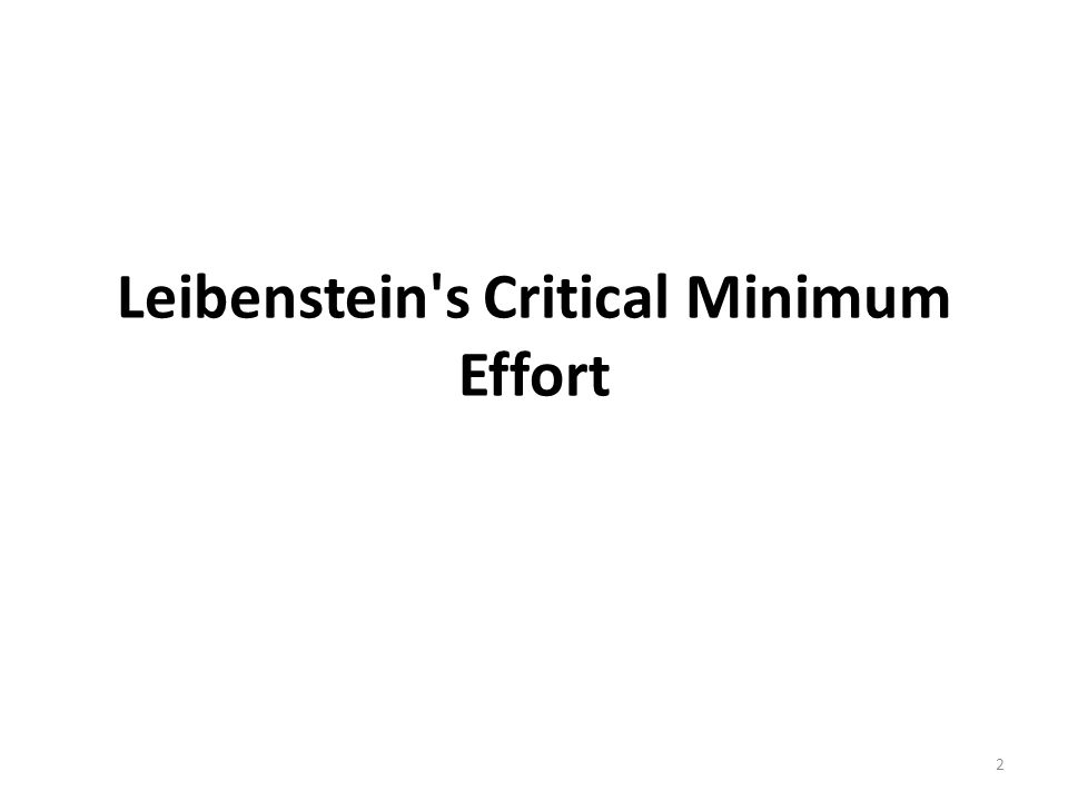 Leibenstein s Critical Minimum Effort 2
