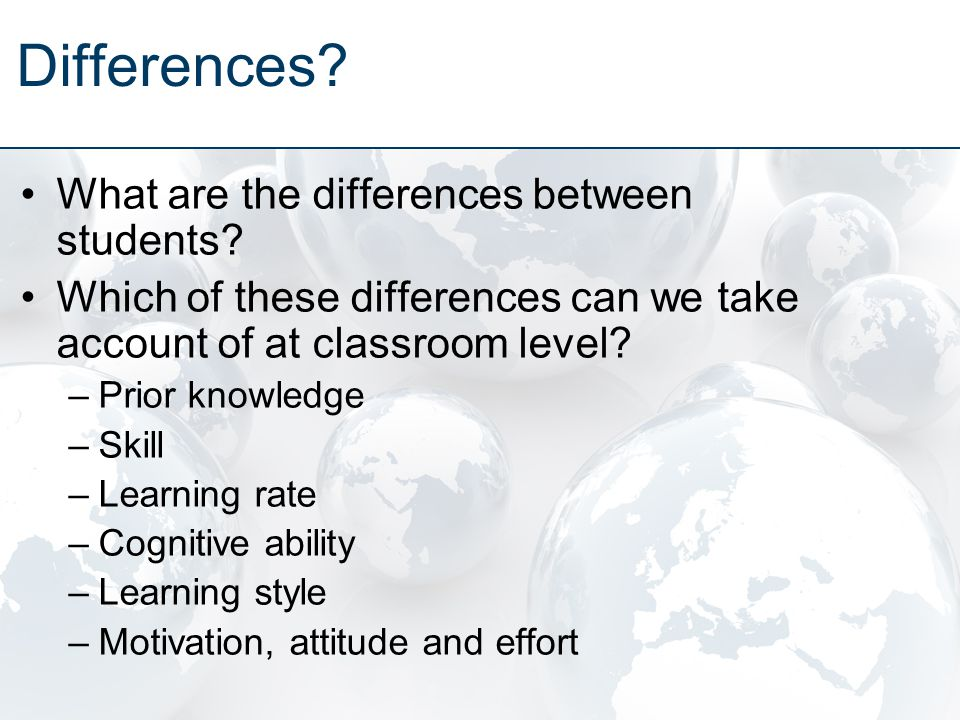 Differences. What are the differences between students.