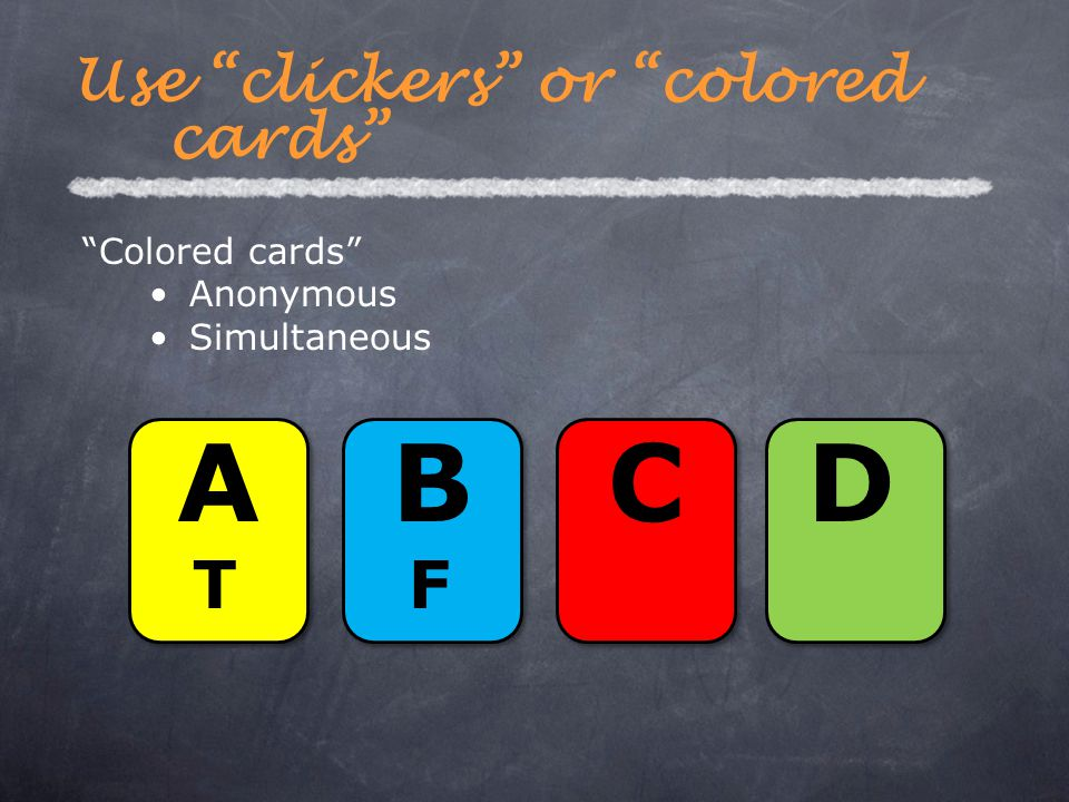 """Colored cards"" Anonymous Simultaneous Use ""clickers"" or ""colored cards"" ATAT BFBF CD"