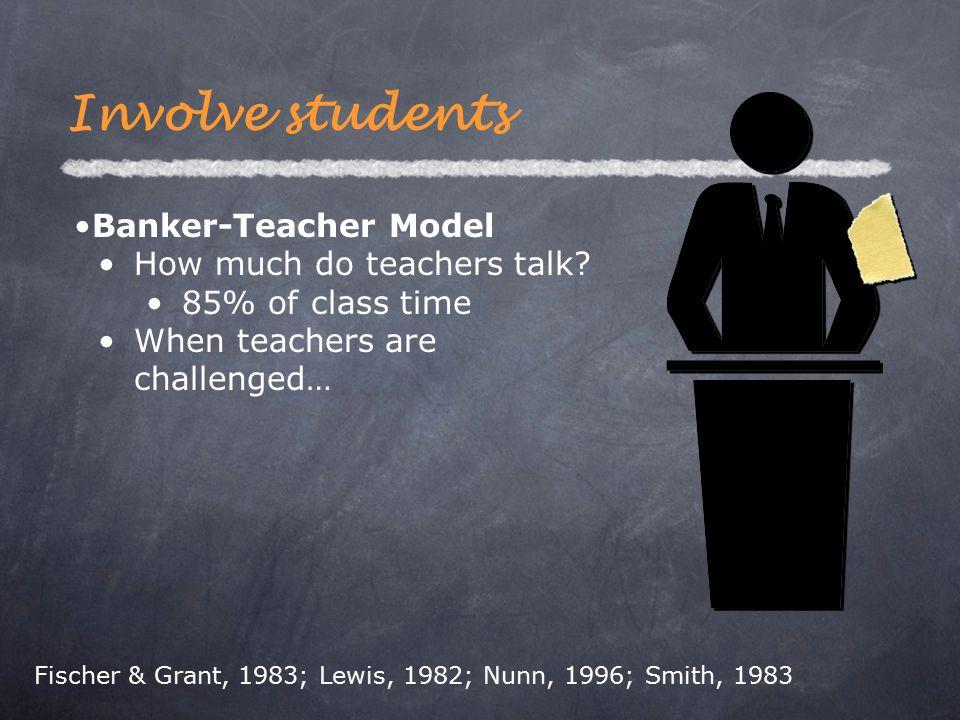 Banker-Teacher Model How much do teachers talk.