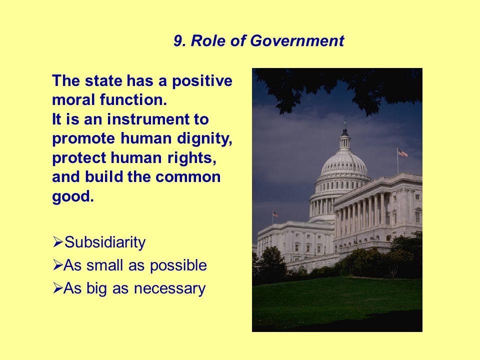 The state has a positive moral function.