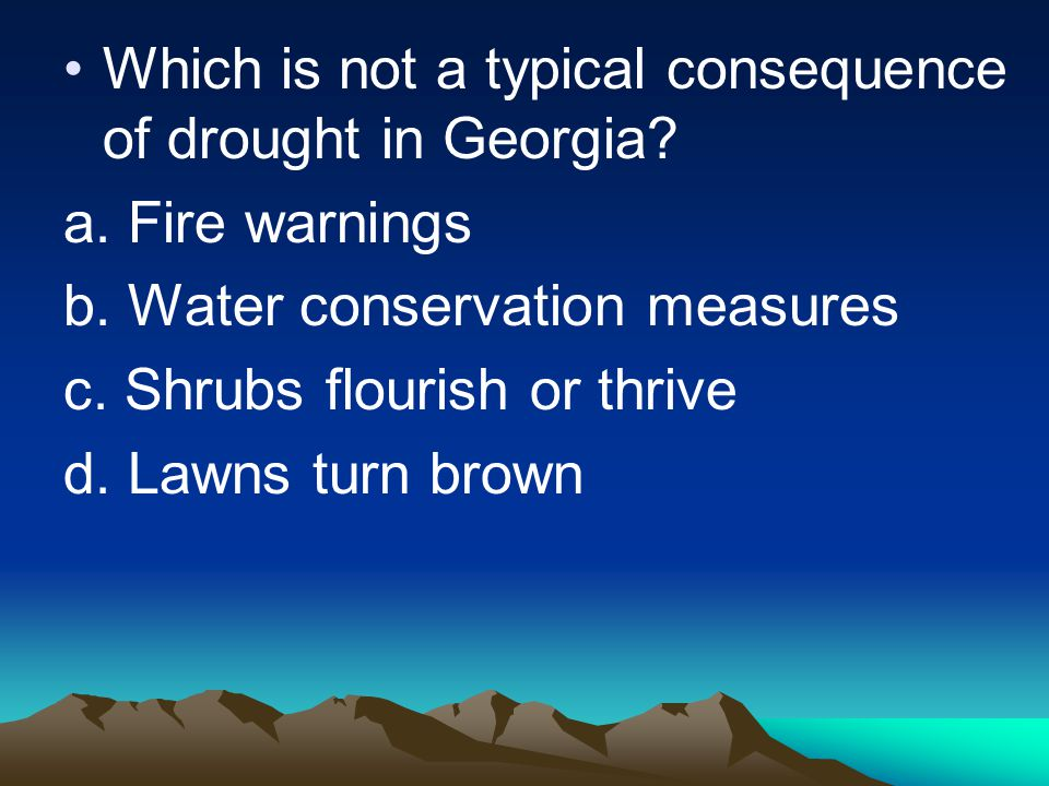 Which is not a typical consequence of drought in Georgia.