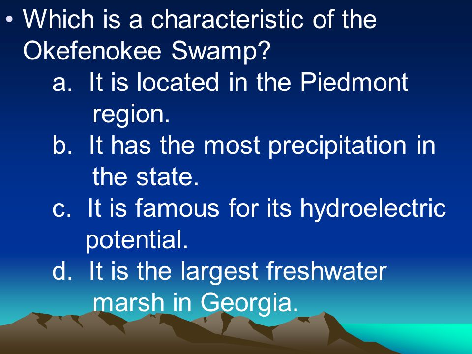 Which is a characteristic of the Okefenokee Swamp.