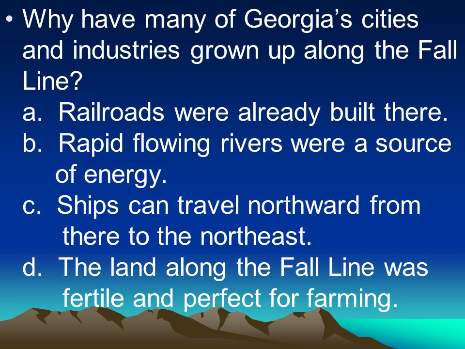 Why have many of Georgia's cities and industries grown up along the Fall Line.