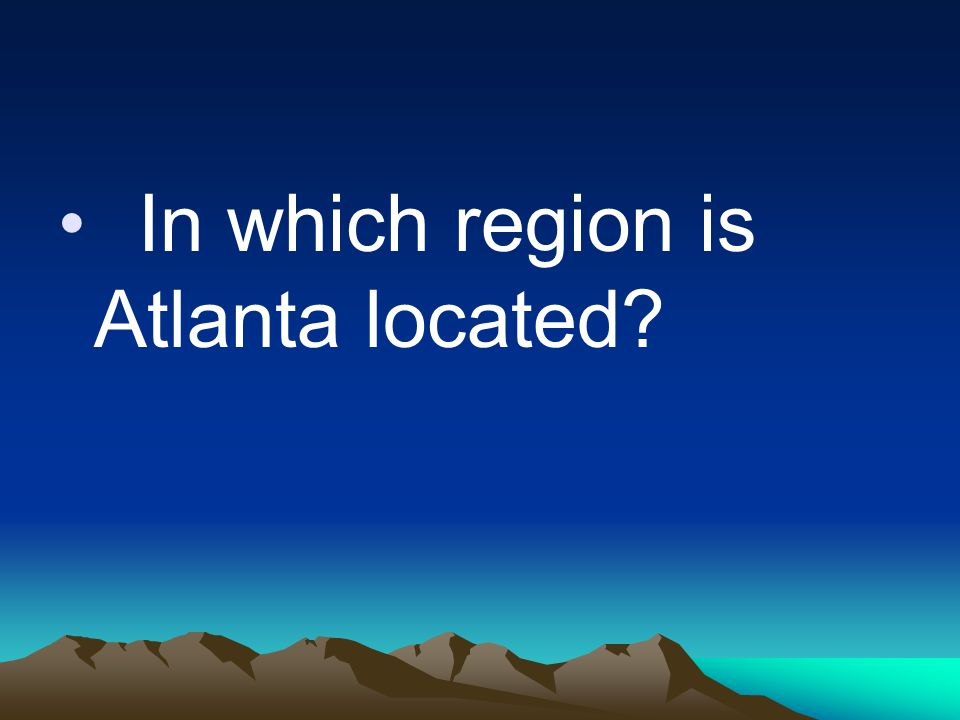 In which region is Atlanta located?