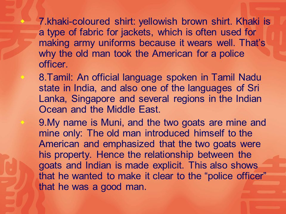  7.khaki-coloured shirt: yellowish brown shirt.