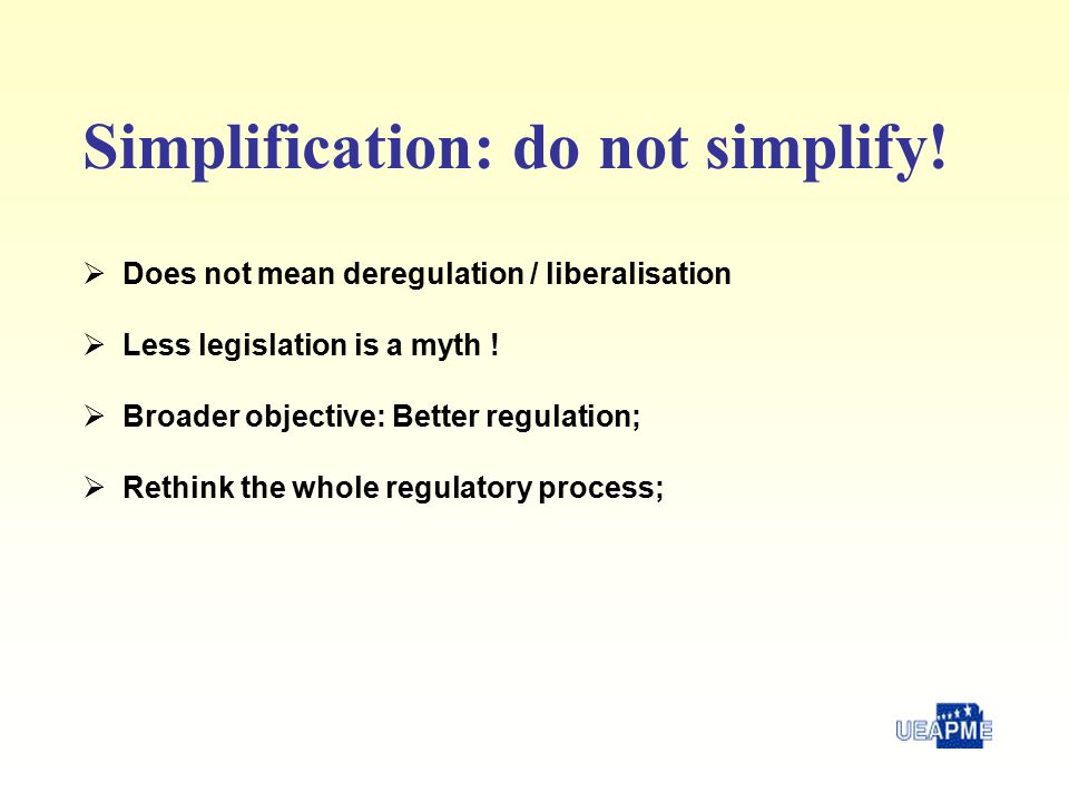 Luc Hendrickx Portorož – 22 April 2005 Simplification: Doing business has to become easier