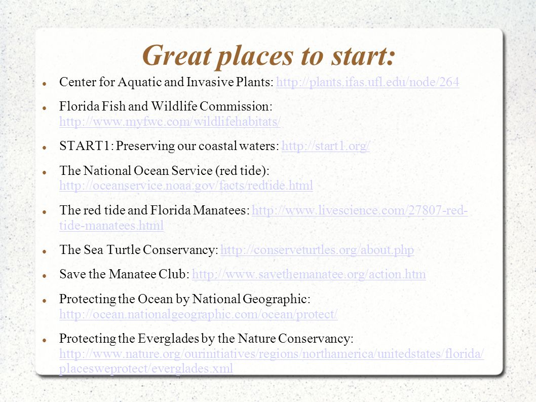 Great places to start: Center for Aquatic and Invasive Plants: http://plants.ifas.ufl.edu/node/264http://plants.ifas.ufl.edu/node/264 Florida Fish and