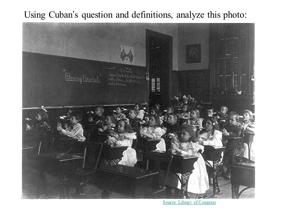 Using Cuban ' s question and definitions, analyze this photo: Source: Library of Congress