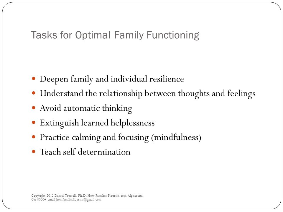 Tasks for Optimal Family Functioning Copyright 2012 Daniel Trussell, Ph.D.