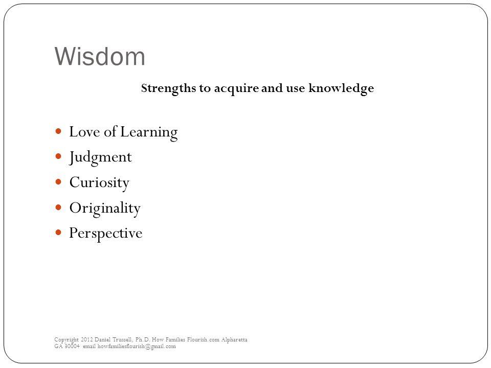 Wisdom Copyright 2012 Daniel Trussell, Ph.D.