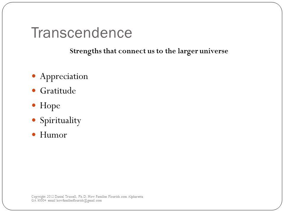 Transcendence Copyright 2012 Daniel Trussell, Ph.D.