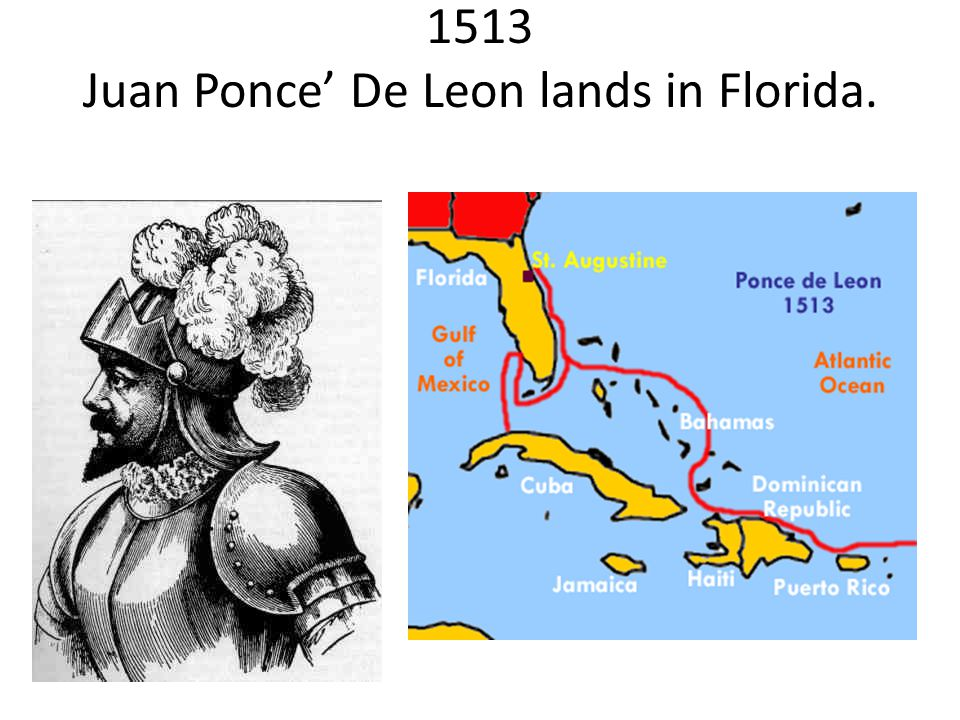 1513 Juan Ponce' De Leon lands in Florida.