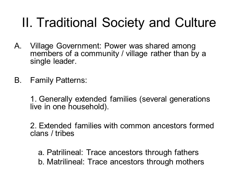 II.Traditional Society and Culture C.