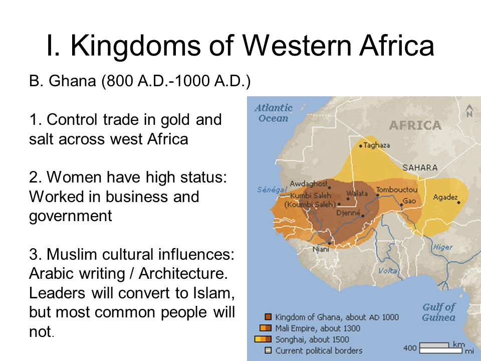 I.Kingdoms of Western Africa C. Mali (1200 A.D. – 1450 A.D.) 1.