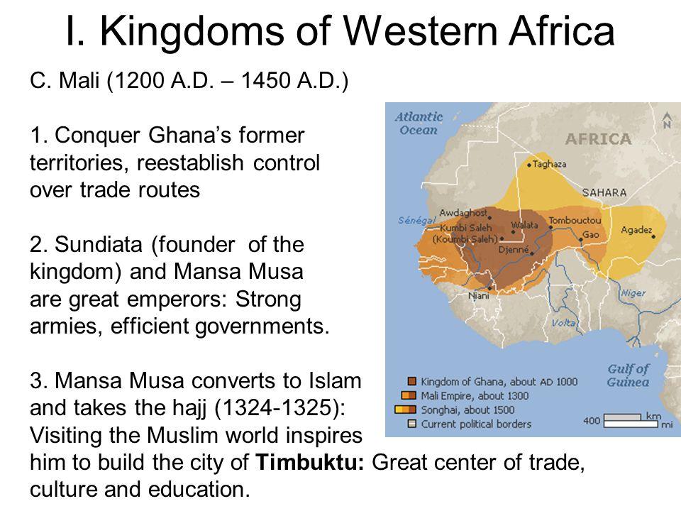 I.Kingdoms of Western Africa D. Songhai (1450-1600) 1.
