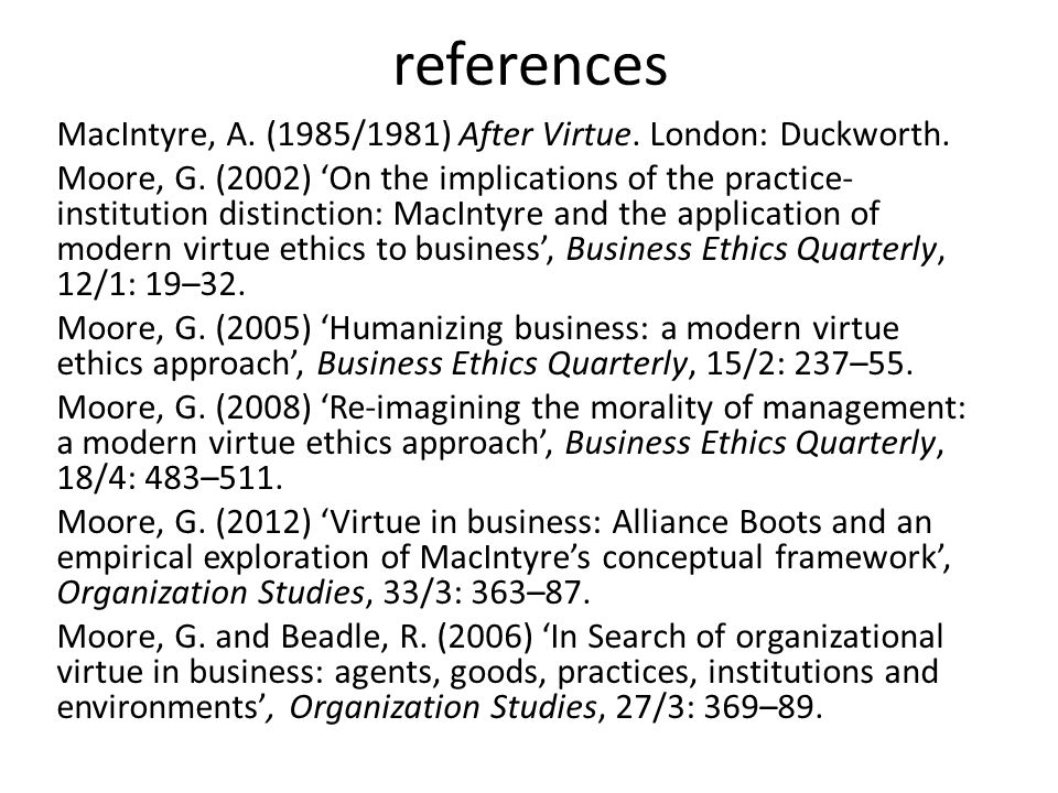references MacIntyre, A. (1985/1981) After Virtue.