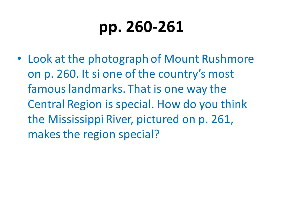 pp.262-263 On these pages, we read more about the geography of the Midwest.