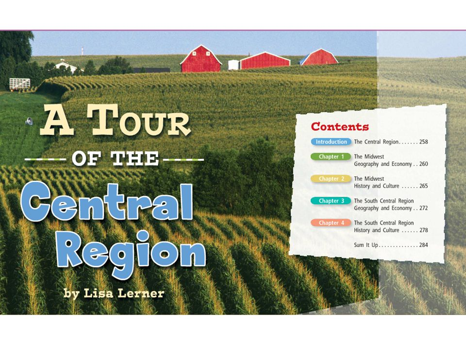 Theme Question What makes the Central Region special?
