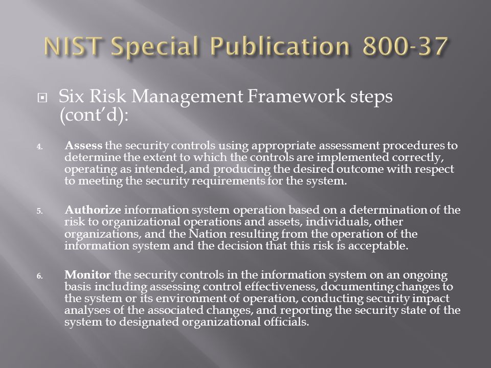  Six Risk Management Framework steps (cont'd): 4.