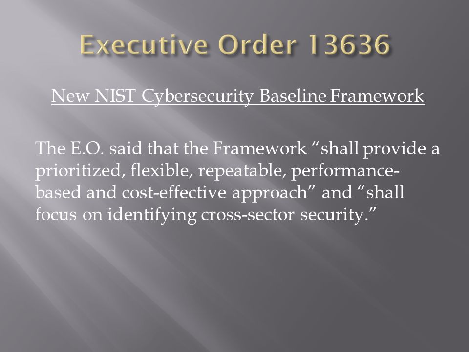 New NIST Cybersecurity Baseline Framework The E.O.