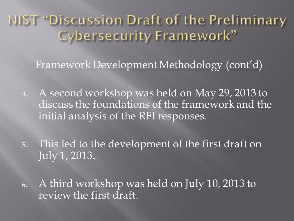 Framework Development Methodology (cont'd) 4.