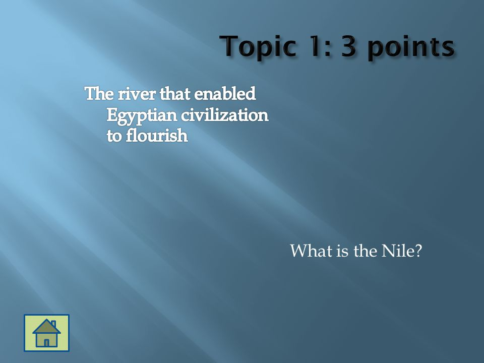 What is the Nile?