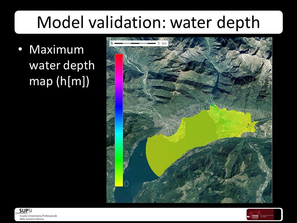 Model validation: water depth Maximum water depth map (h[m])