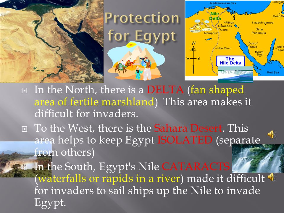  The main advantage of the Nile River was that it flooded around the same time each year.