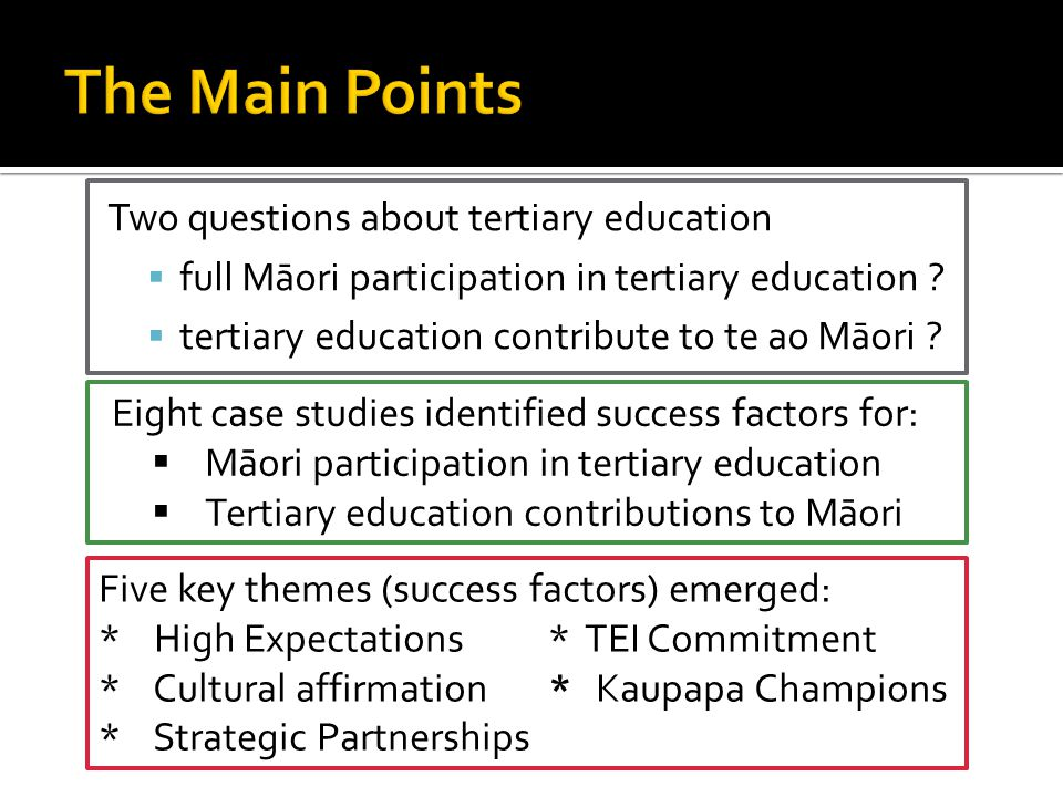 Two questions about tertiary education  full Māori participation in tertiary education .