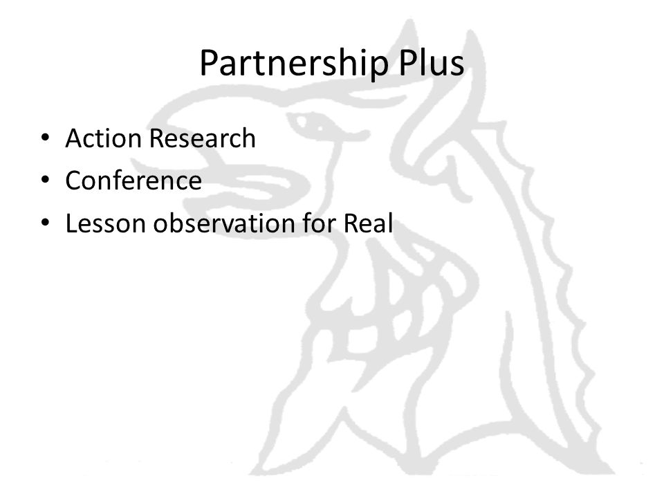 Partnership Plus Action Research Conference Lesson observation for Real