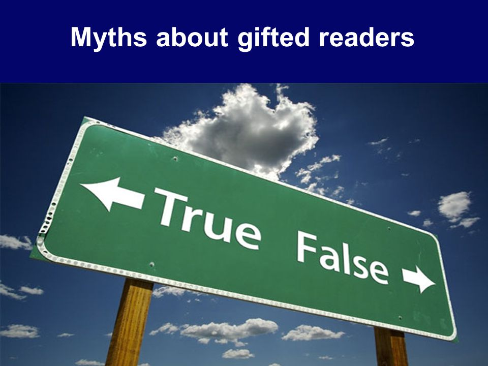 Myths about gifted readers