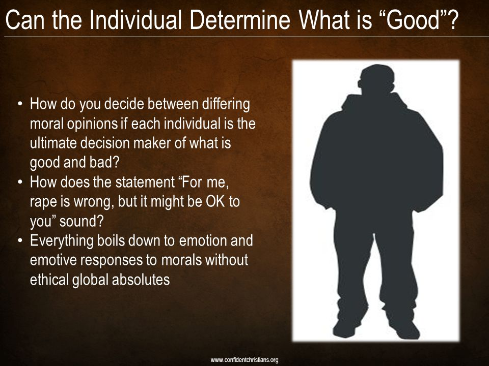 Can the Individual Determine What is Good .