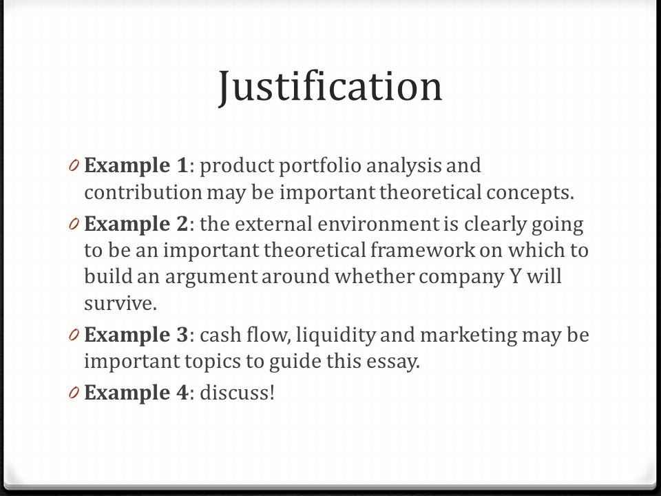 Justification 0 Example 1: product portfolio analysis and contribution may be important theoretical concepts.