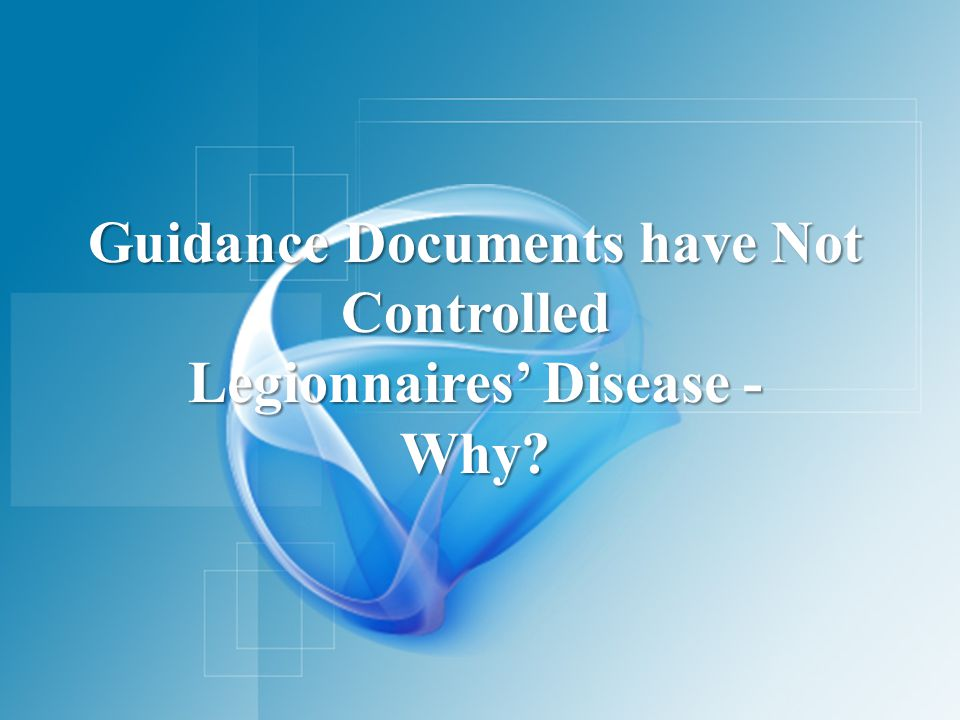 The Lack of Uniformity Contributes to Your Exposure to Legal Liability When Illness or Death Occurs from Legionnaires' Disease Courts Do Not Look At Current Guidelines As Setting Industry Standards