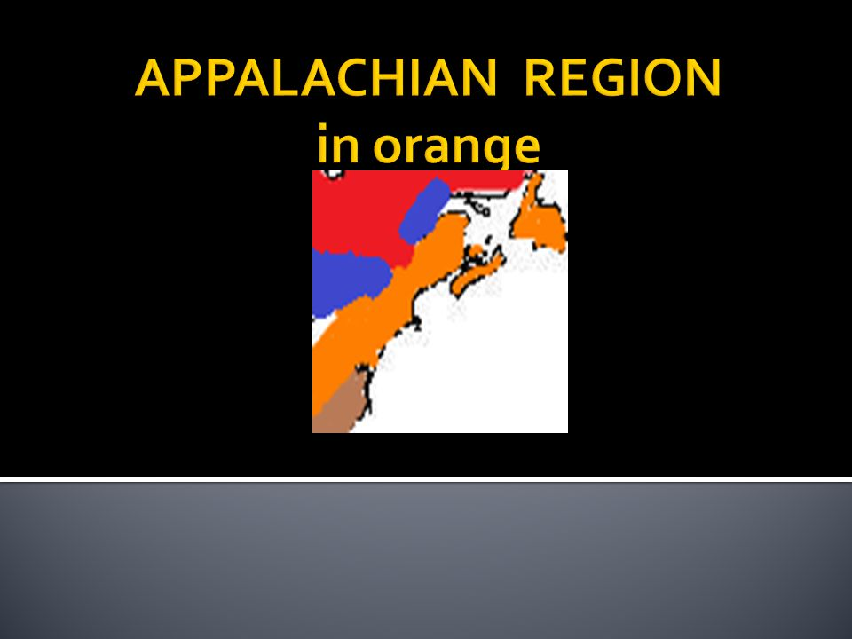  The Appalachian region is a place with lots of mountains on the east coast of North America.