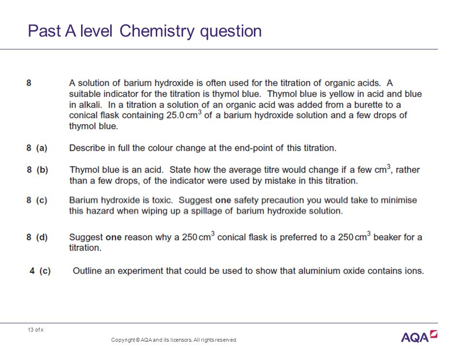 13 of x Past A level Chemistry question Copyright © AQA and its licensors. All rights reserved.