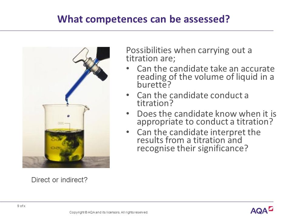 9 of x What competences can be assessed.