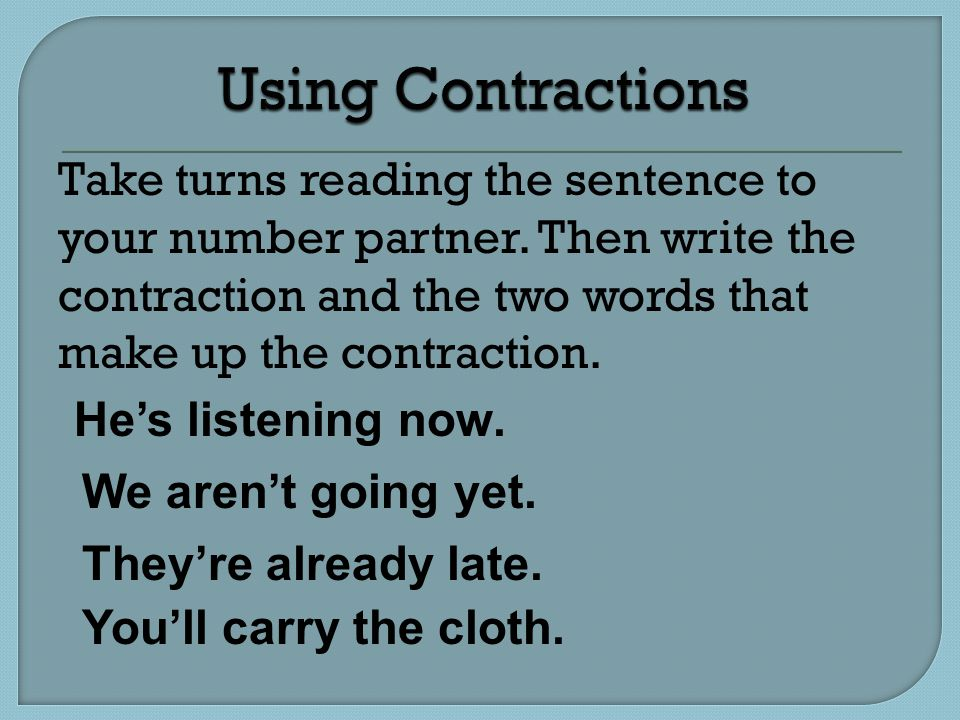 Take turns reading the sentence to your number partner.