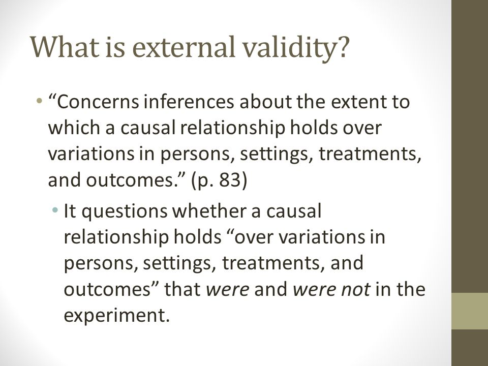What is external validity.
