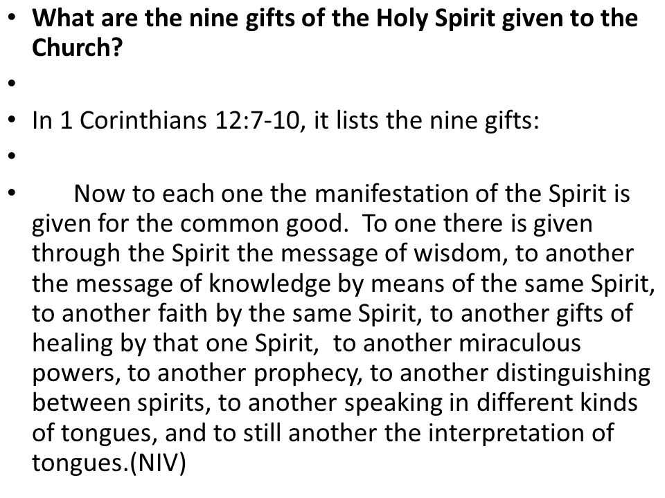 What are the nine gifts of the Holy Spirit given to the Church.
